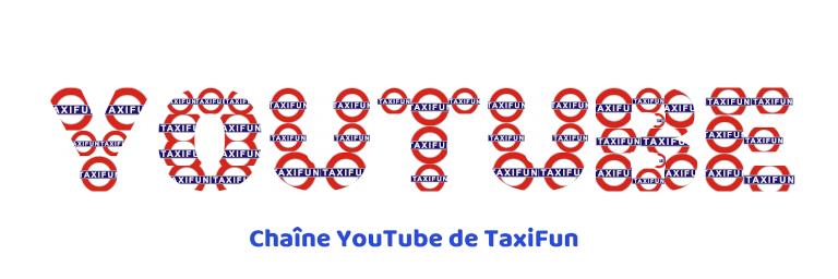 chaine youtube taxifun